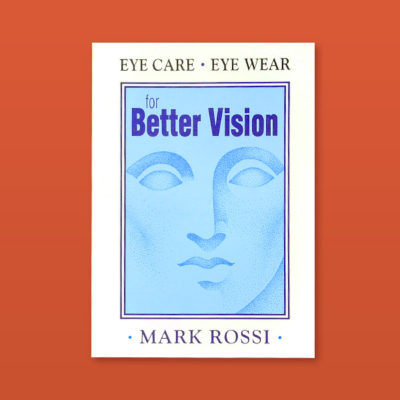 eye-care-eye-ware-for-better-vision-mark-rossi